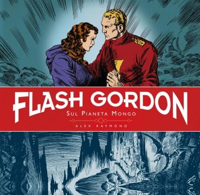 La copertina italiana di Flash Gordon sul pianeta Mongo (Flash Gordon on the Planet Mongo), ristampa in volume delle strisce domenicali realizzate da Alex Raymond tra il 1934 e il 1935