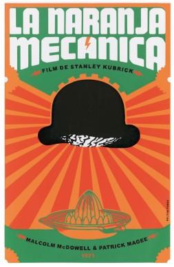 Nelson Ponce, manifesto del film Arancia Meccanica diretto da Stanley Kubrick, Coll. Bardellotto Centro Studi Cartel Cubano