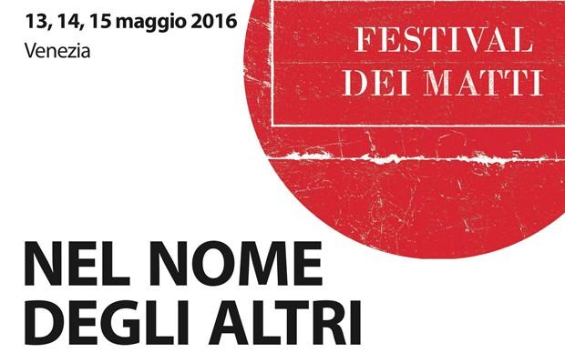 festival-dei-matti-2016-nel-nome-degli-altri