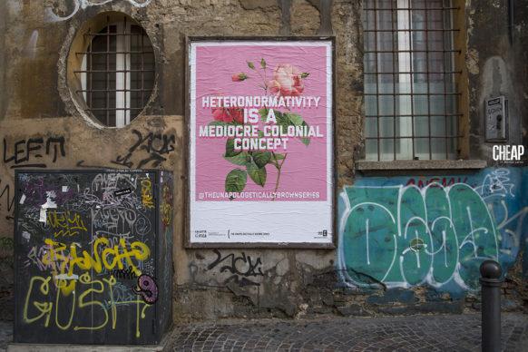 """The Unapologetically Brown Series per """"La lotta è FICA"""" un progetto di public art di CHEAP. Photo Michele Lapini"""