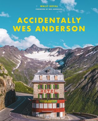 Accidentally Wes Anderson by Wally Koval published by Trapeze, 2020. Copertina