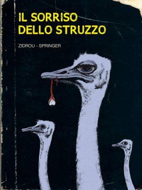 Zidrou, Benoît Springer ‒ Il sorriso dello struzzo (Panini Comics, 2019). Copertina