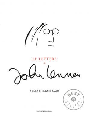 Le lettere di John Lennon, Hunter Davies. Mondadori, 2014