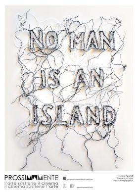 Jasmine Pignatelli, Nessun uomo è un'isola. Courtesy Prossimamente