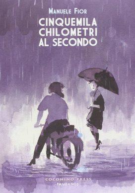 Manuele Fior, Cinquemila chilometri al secondo, Coconino Press, 2010. Copertina