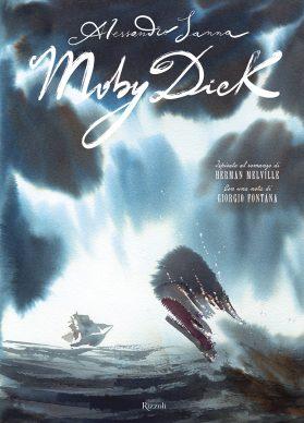 La copertina del libro 'Moby Dick' di Alessandro Sanna, Rizzoli 2021